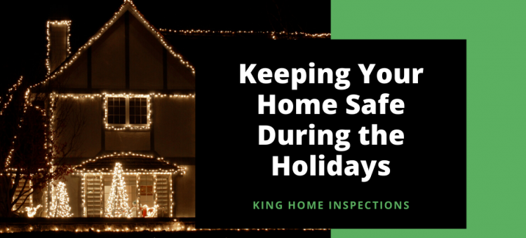 Keeping Your Home Safe During the Holidays